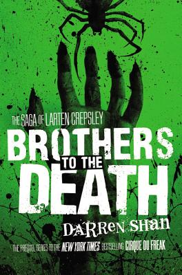 Brothers to the Death By Shan, Darren